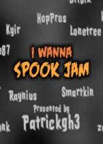 i wanna spook jam(万圣节大杂烩)