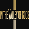 众神之谷(In the Valley of Gods)中文版steam版