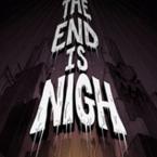 终结将至The End Is Nigh