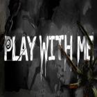陪我玩玩Play With Me中文硬盘版