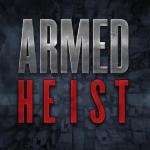 抖音armed heist游戏
