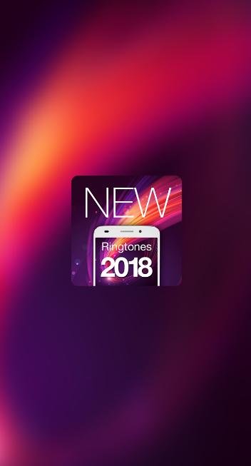 新铃声2018(New Ringtones 2018)截图